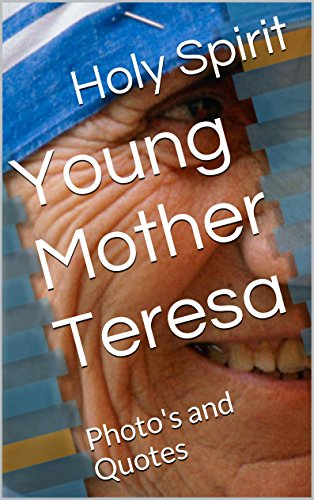Young Mother Teresa: Photo\'s and Quotes - Kindle edition by ...