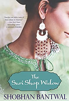 The Sari Shop Widow by [Bantwal, Shobhan]