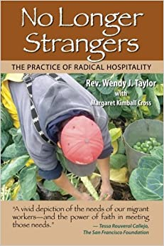 No Longer Strangers: The Practice of Radical Hospitality by Rev. Wendy J. Taylor (2011-10-17)
