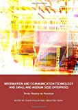 Information and Communication Technology and Small and Medium Sized Enterprises: From Theory to Practice, Diane Poulin, Sébastien Tran, 1443813265