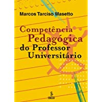Competência Pedagógica Do Professor Universitário
