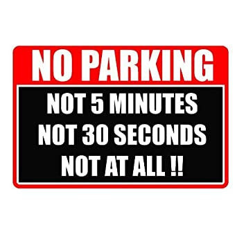 NO PARKING JOKE Sign by UK Joke Signs