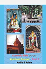 An ecstatic ride across ancient spiritual Bengal (Colored version) - Part 3: Nadia & Kalna Archives: From the owners of the Gaudiya treasures of Bengal (GTB colored)