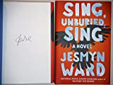 Sing, Unburied, Sing: A Novel AUTOGRAPHED by Jesmyn Ward (SIGNED EDITION) Limited Quantity Available