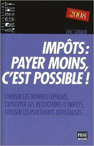 Read Online Impôts : payer moins, c'est possible ! pdf epub