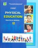 Candid Physical Education Practical Manual Class - 12