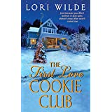 The First Love Cookie Club (Twilight, Texas, 3)
