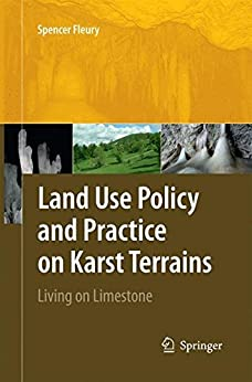 Land Use Policy and Practice on Karst Terrains by [Fleury, Spencer]