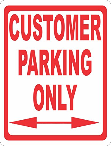 Customer Parking Only Sign. 12x18 Metal. Saves Spaces at Your Business for Customers.Free Shipping. Made in U.S.A. (Customer Parking Sign)