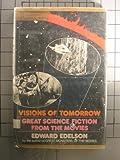 Visions of Tomorrow, Edward Edelson, 0385096674