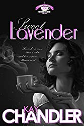Sweet Lavender: A Tenth-Year Reunion (High School Homecoming Book 1)