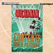 Contents Under Pressure: Britt Montero, Book 1 | Edna Buchanan