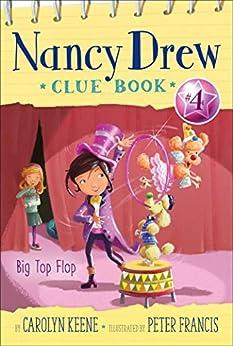 Big Top Flop (Nancy Drew Clue Book Book 4) by [Keene, Carolyn]