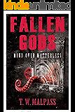 Mind over Matterless (Fallen Gods Saga Book 3)