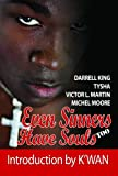 img - for Even Sinners Have Souls Too book / textbook / text book