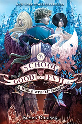 The School for Good and Evil #2: A World without Princes