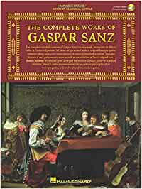 The Complete Works of Gaspar Sanz - Volumes 1 & 2: 2 Books with Online Audio (Classical Guitar)