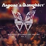 Requested Document Live 1980-1983 Vol.2: Live 1980-1983 Vol.2 + DVD by Anyone's Daughter (2003-03-10)