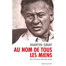 Au nom de tous les miens (French Edition)