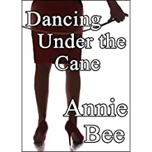 Dancing Under the Cane