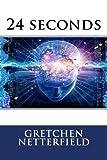 24 seconds