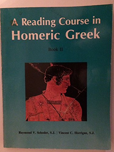 Homeric Greek II: 002 (Reading Course in Homeric Greek) (English and Ancient Greek Edition)