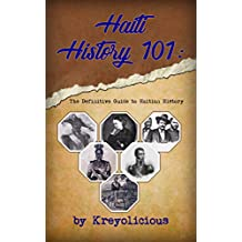 Haiti History 101: The Definitive Guide to Haitian History