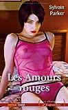 Les érotiques d'Esparbec n°55 : les amours rouges
