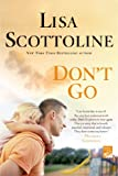 Don't Go, Lisa Scottoline, 125001008X