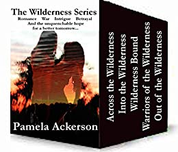 The Wilderness Series by [Ackerson, Pamela]