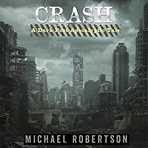 Crash: Book One Audiobook