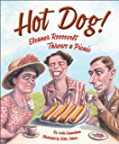 Hot Dog! Eleanor Roosevelt Throws a Picnic, Leslie Kimmelman, 158536830X