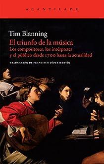 El triunfo de la música par Blanning