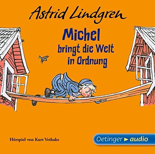 Michel bringt die Welt in Ordnung (CD): Hörspiel nach dem gleichnamigen Film