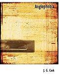 Anglophobi, J. G. Cook, 1116019515
