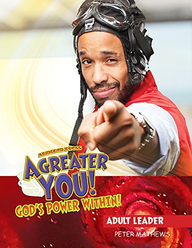 Vacation Bible School (VBS) 2017 A Greater You! Adult Leader with Music CD: God's Power Within! (Super God! Super Me! Super-Possibility!) ebook