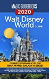 Magic Guidebooks Walt Disney World Guide 2020: Insider Secrets, FastPass+ Hacks, Disney Dining Guide, Magic Kingdom, Epcot, Disney's Hollywood Studios, Disney's Animal Kingdom, Hidden Mickeys
