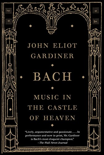 Bach: Music in the Castle of Heaven