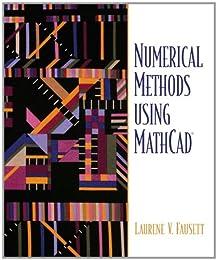 Numerical Methods Using MathCAD(R)