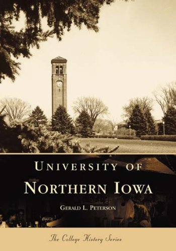 University of Northern Iowa   (IA)  (College History Series) (Colleges Iowa University)