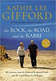 Download [By Kathie Lee Gifford ] The Rock, the Road, and the Rabbi: My Journey into the Heart of Scriptural Faith and the Land Where It All Began (Hardcover)【2018】by Kathie Lee Gifford (Author) (Hardcover) in PDF ePUB Free Online