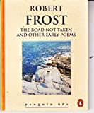 The Road Not Taken and Other Poems, Robert Frost, 0146001028