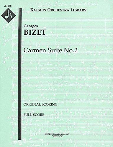 Carmen Suite No.2 (Original scoring): Full Score [A1188] by E.F.Kalmus