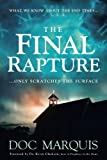 """The Final Rapture What We Know About the End Times Only Scratches the Surface"" av Doc Marquis"
