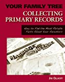 Collecting Primary Records, Jim Ollhoff, 1616134615