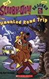 Scooby Doo! The Haunted Road Trip (Scooby-Doo Readers, No. 22) offers