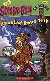 Scooby Doo! The Haunted Road Trip (Scooby-Doo Readers, No. 22)