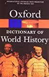 A Dictionary of World History, , 0192807005