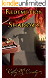 Redemption of Shadows: A New Tale of the Phantom of the Opera