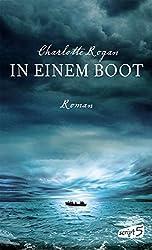 In einem Boot by Charlotte Rogan (2013-09-16)
